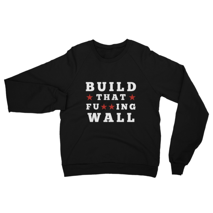Build That Fucking Wall