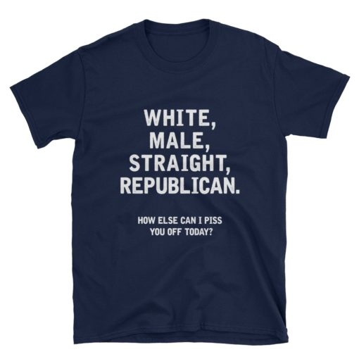 White, Male, Straight, Republican Navy T-Shirt