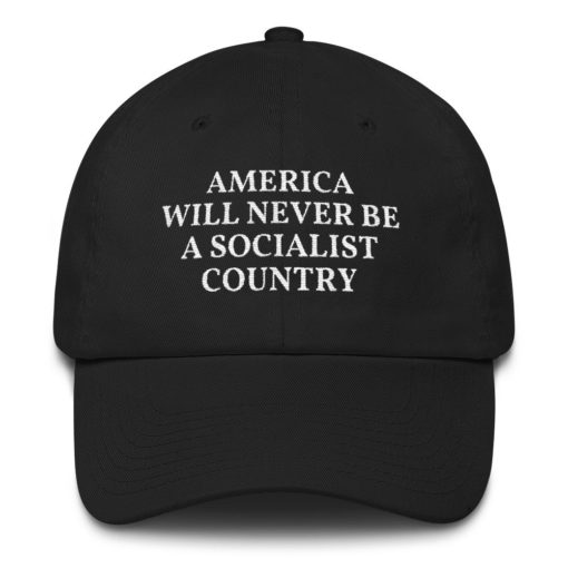 America Will Ne Be A Socialist Country Navy Hat