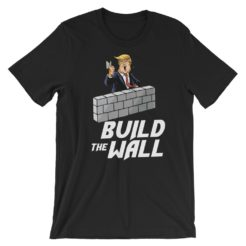 build the wall pro trump t-shirt