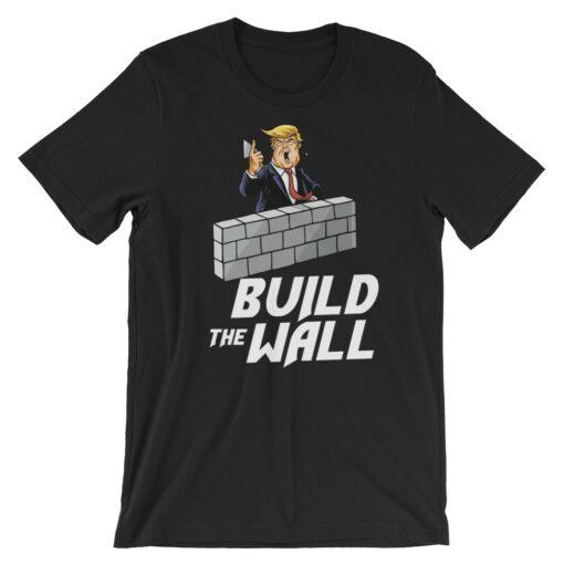 build the wall pro trump t-shirt