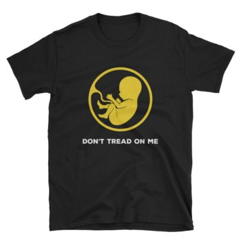 Anti Abortion T-Shirt