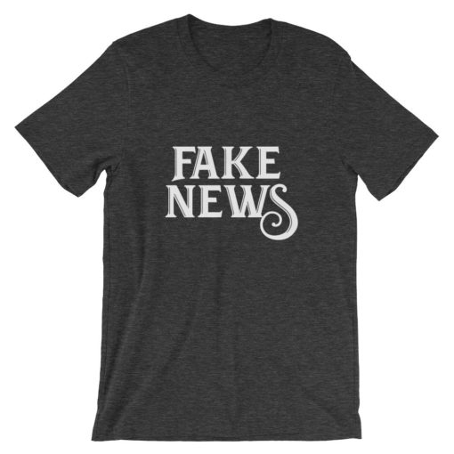 Fake News dark heather T-Shirt