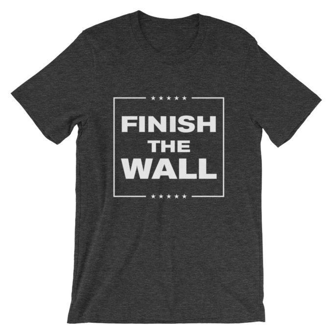 Finish The Wall Dark Heather Unisex T-Shirt
