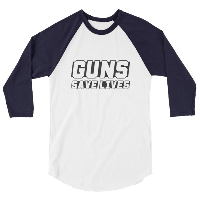 gun save lives 3/4 sleeve