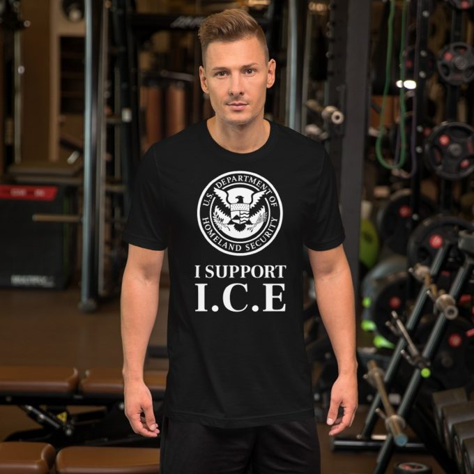 I Support ICE Anti Illegal Immigration T-