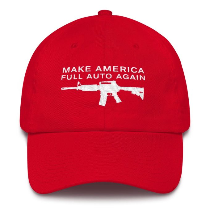 Make America Full Auto Again Red Hat