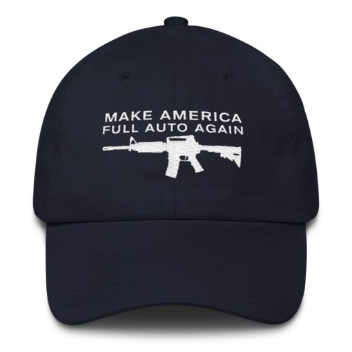 Make America Full Auto Again Navy Hat