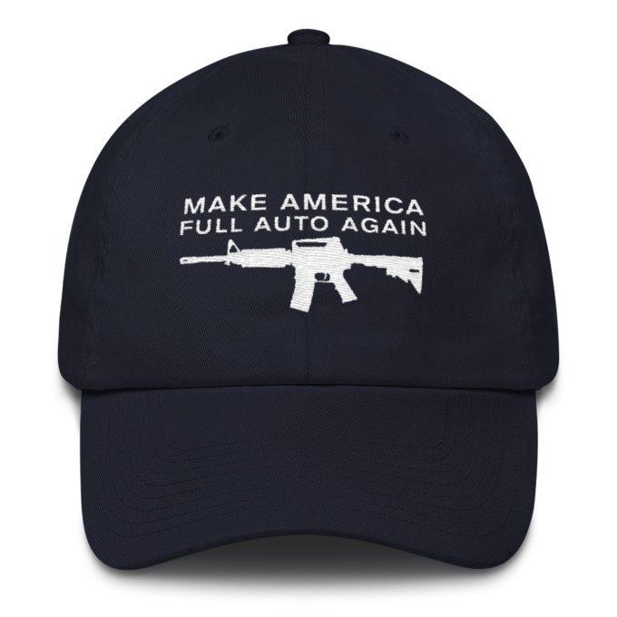 Make America Full Auto Again Navy Hat