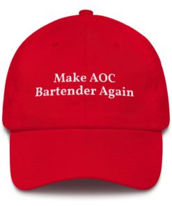 Make AOC Bartender Again Red Hat