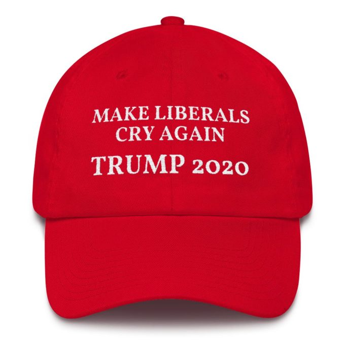 Make Liberals Cry Again Red Hat