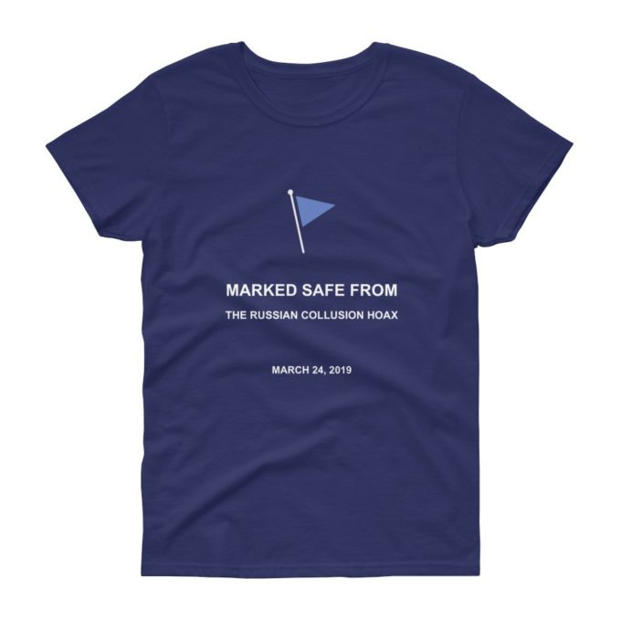 marked safe from russian collusion hoax womens t-shirt