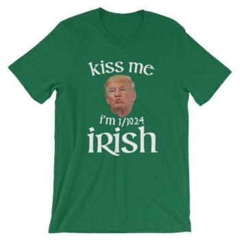Kiss Me I'm Irish Trump St Patricks Funny T-Shirt