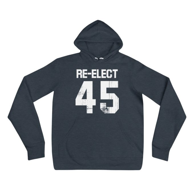 Re-elect #45 Premium Hoodie