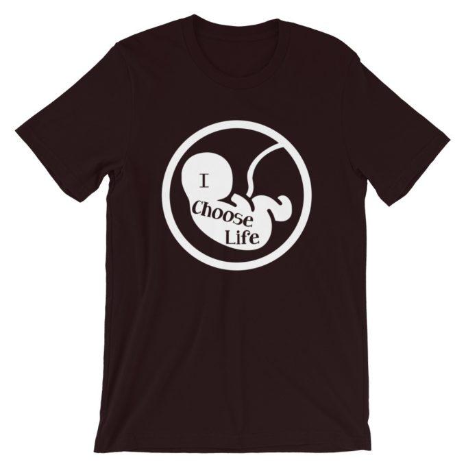 I Choose Life Pro Life T-Shirt
