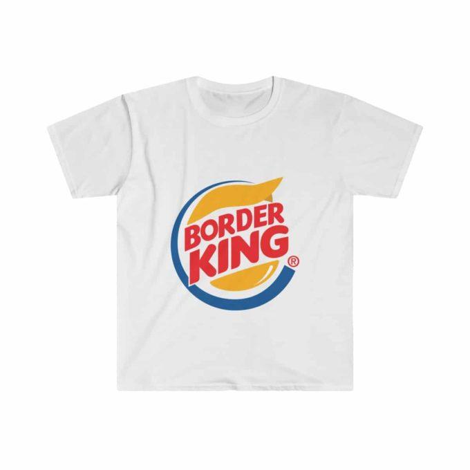 Trump Funny Border King T-Shirt