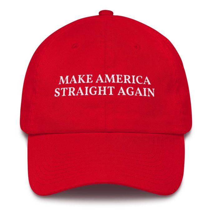 Make America Straight Again Hat