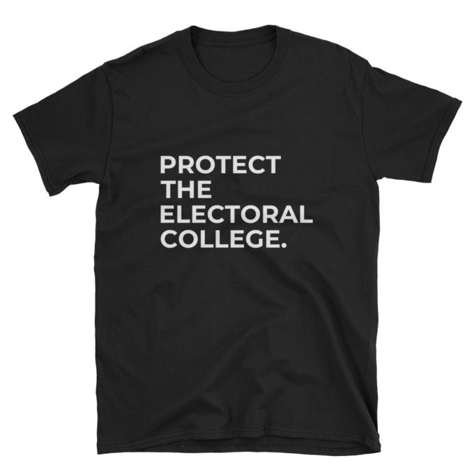 Protect The Electoral College T-Shirt