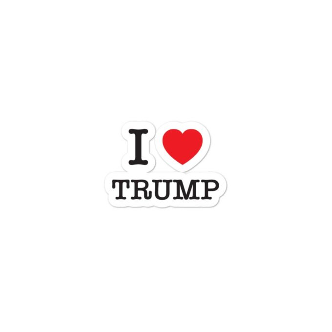 I love Trump Die Cut Sticker