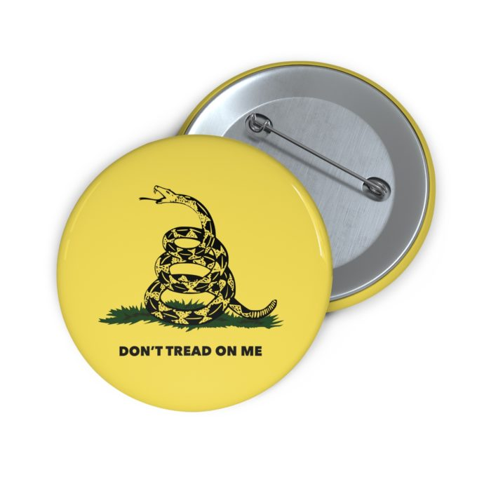 Don't Tread on Me Pin Button