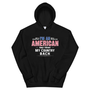 I Want My Country Back Hoodie