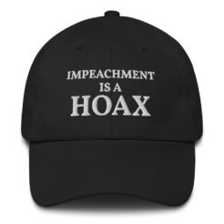 Trump Impeachment Is A Hoax Hat