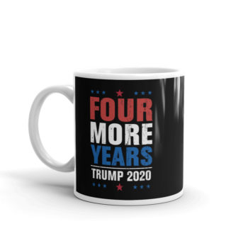 Trump 4 More Years Mug