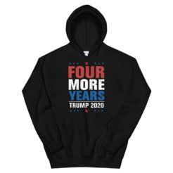 Four More Years of Trump Hoodie