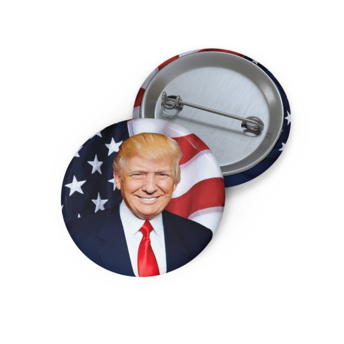 President Donald Trump Pin Button