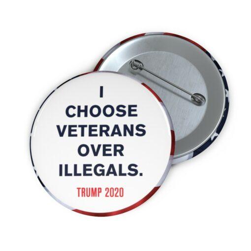 Veterans over Illegals Pin Button