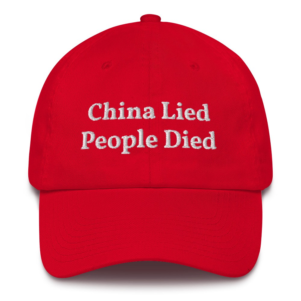 China Lied People Died Hat