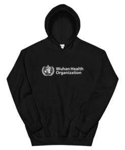 Wuhan Health Organization Hoodie