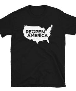 Reopen America T-Shirt