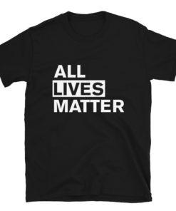 All Lives Matter T-Shirt