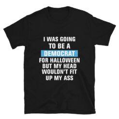 Funny Anti Democrats Halloween T-Shirt