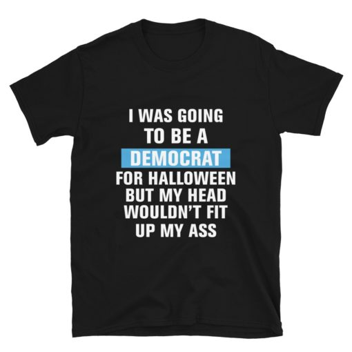 Funny Anti Democrats Halloween T-Shirt