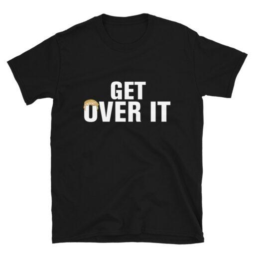 Trump 2nd Term Get Over It T-Shirt