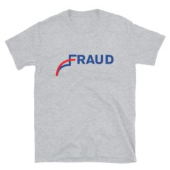 Fraud Pro Trump 2020 Elections T-Shirt